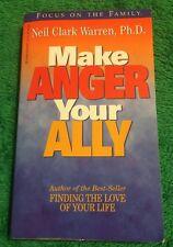 1999 Make Anger Your Ally Neil Clark Warren, Ph.D Paperback Book Self Help