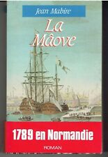 LA MÂOVE par JEAN MABIRE exemplaire avec DEDICACE / Normandie Révolution