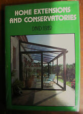 Home Extensions and Conservatories by David Fisher (Hardback, 1985)