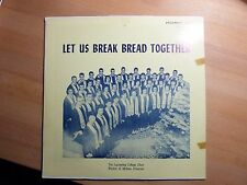 "12"" LP-The Lycoming College Choir-Let us BREAK BREAD-privato (12) Song"