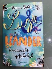 Luzie & Leander - Verwünscht gefährlich (Bd. 5) von Bettina Belitz (Klappbroschu