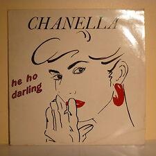 """MAXI 45T CHANELLA Disco Vinilo 12"""" HE HO DARLING - FIRST Record 45031"""