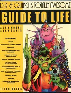 D.R. & Quinch's Totally Awesome Guide to Life   Alan Moore    1st Print    1
