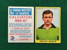 CALCIATORI 1966/67 66/1967 VENEZIA Eraldo MANCIN Figurina Sticker Panini (NEW)