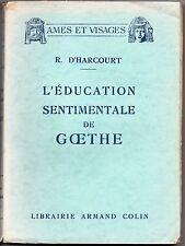 L'éducation sentimentale de GŒTHE - R.D'Harcourt