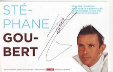 CYCLISME carte cycliste STEPHANE GOUBERT équipe AG2R LA MONDIALE 2009 signée