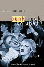 NEW Punk Rock: So What?: The Cultural Legacy of Punk