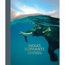 India's Elephants by Annette Bonnier (Hardback, 2014)