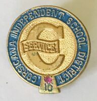 Corsicana Independent School District 10 Years Pin Badge Rare Vintage (F11)