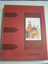 LE ROMAN D ' UN BRAVE HOMME , COLLECTION DES GRANDS ROMANCIERS . 1949 .