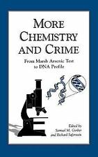More Chemistry and Crime: From Marsh Arsenic Test to DNA Profile-ExLibrary
