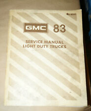 1983 Gmc Light Duty Trucks Oem Factory Service Shop Repair Manual