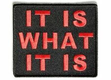 IT IS WHAT IT IS Patch RED MC Club Funny Motorcycle Biker Vest Patch PAT-3511