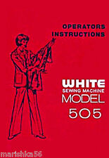 WHITE 505 Sewing Machine INSTRUCTION Book / OPERATING MANUAL PDF file on CD
