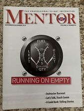 The Professional Flight Instructor Mentor Magazine November/December 2019