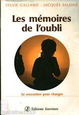 Livre psychologie  les mémoires de l'oubli - S. Galland    book