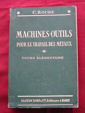 MACHINES OUTILS pour le travail des métaux - C. ROURE - Gaston DOIN - 1927