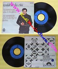 LP 45 7'' WALDO DE LOS RIOS Symphonie n 1 opus 21 beethoven Berlioz no cd mc dvd
