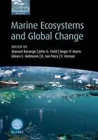 Marine Ecosystems and Global Change by Oxford University Press (Hardback, 2010)