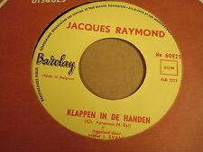 45T SINGLE / JACQUES RAYMOND - HEEL VEEL LIEFS EN TOT ZIENS / KLAPPEN IN DE...