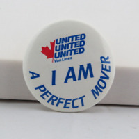 Vintage Advertising Pin - United Movers Canada The Perfect Move - Celluloid Pin