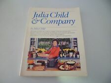 JULIA CHILD & MORE COMPANY COOKBOOK - Vintage (1978) 3rd Printing  SOFT COVER