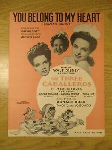 THE THREE CABALLEROS SHEET MUSIC WALT DISNEY  YOU BELONG  TO MY HEART 1943 RKO