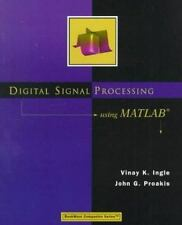 Digital Signal Processing Using MATLAB (Bookware Companion Series)