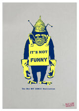 New NOT BANKSY Realisation IT'S NOT FUNNY Screen Print FIRST EDITION, Signed