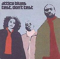 Attica Blues - Test. don´t test (CD)