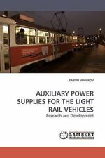 Auxiliary Power Supplies For The Light Rail Vehicles: Research And Developmen...