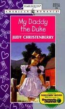 My Daddy the Duke (Harlequin American Romance, No. 735), Judy Christenberry, 037