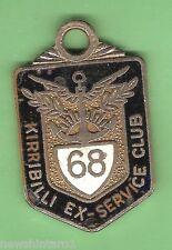 #D55. KIRRIBILLI  EX-SERVICE   CLUB  MEMBER  BADGE 1968  #95