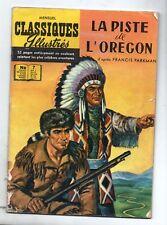 Les Classiques illustrés 7. La Piste de l'Orégon. Publications Classiques