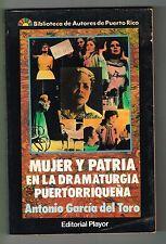 Antonio Garcia Del Toro Mujer Y Patria En la Dramaturgia de Puerto Rico Playor
