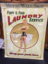 Large Metal Wall Sign - Fluff & Fold Laundry Service - Drop Your Pants Here