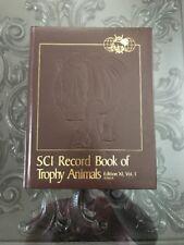 Safari Club International Record Book of Trophy Animals Xi Vol 1 Africa 2005