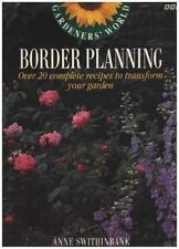 Gardeners' World Border Planning: Over 20 Complete Recipes to Transform Your Gar