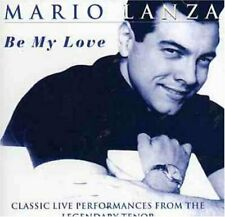 Mario Lanza Be my love-Classic live performances (18 tracks)  [CD]