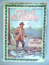 Field & Stream Magazine - April, 1914 ~~ Field and Stream