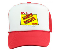 Trucker Hat Cap Foam Mesh It's A North Dakota Thing You Wouldn't Understand