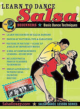 Salsa Crazy Presents: Learn to Salsa Dance, Volume 2: Salsa Dancing Guide for Be