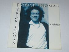 Patrick Thomas - je vis la haut - cd single 2 titres 1996