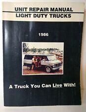 Unit Repair Manual Light Duty Trucks, 1986 Gmc Covering Light Duty Trucks