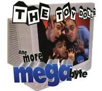 The Toy Dolls - One More Megabyte Nuovo CD Digi