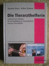 Die Tierarzthelferin - Lehrbuch Tierarzt Praxis Krankheitslehre Therapie Hygiene