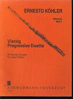 ERNESTO KÖHLER - vierzig progressive Duette Opus 55 Heft 1 - für 2 Flöten