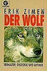 Der Wolf. Verhalten, Ökologie und Mythos. von Zimen, Erik | Buch | Zustand gut