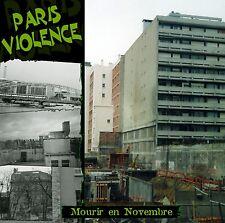 PARIS VIOLENCE Mourir en Novembre CD 2d Pigalle Métal Urbain Panil LTDC snix  oi