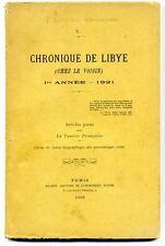 Chronique de Lybie  1ère année 1921 - articles paru dans la Tunisie Française